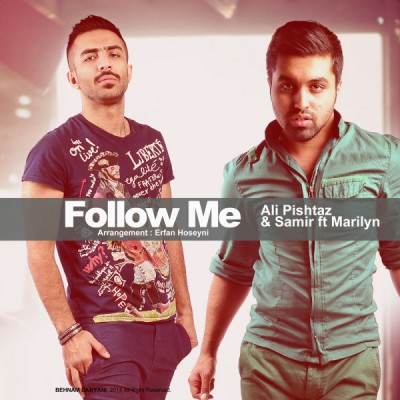 Ali Pishtaz Ft Samir & Marilyn - Follow Me