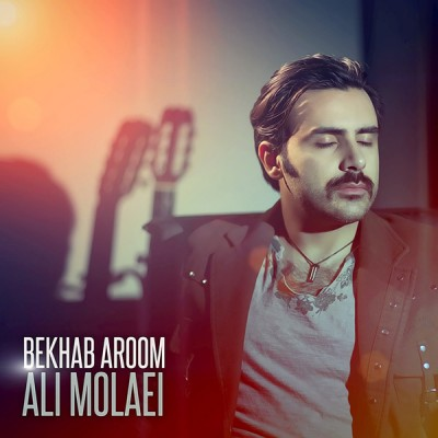 Ali Molaei - Bekhab Aroom