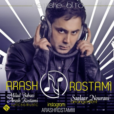 Arash Rostami - Nemishe Bi To
