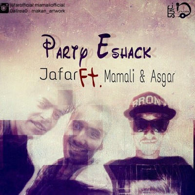 Jafar Ft. Mamali & Asgar - Party Eshack
